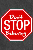 Journey Don't Stop Believing Music Plastic Sign Wall Sign