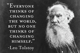 Every Thinks Of Changing World Not Himself Tolstoy Quote Plastic Sign Wall Sign