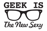 Geek is the New Sexy Snorg Tees Plastic Sign Plastic Sign by  Snorg