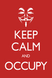 Keep Calm and Occupy Plastic Sign Wall Sign