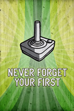 You Never Forget Your First Video Game Plastic Sign Plastskilt