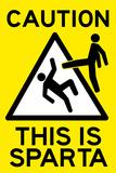 Caution This is Sparta Movie Plastic Sign Znaki plastikowe
