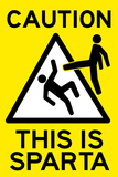 Caution This is Sparta Movie Plastic Sign Wall Sign