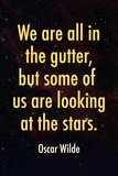 Oscar Wilde Looking at the Stars Quote Print Plastic Sign Plastic Sign