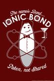 Bond Ionic Bond Snorg Tees Plastic Sign Plastic Sign
