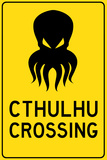 Cthulhu Crossing Creature Print Plastic Sign Plastic Sign