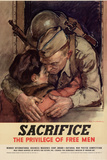 Sacrifice the Privilege of Free Men WWII War Propaganda Plastic Sign Plastové cedule