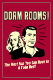 Dorm Rooms Most Fun In Twin Bed Funny Retro Plastic Sign Plastic Sign
