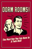 Dorm Rooms Most Fun In Twin Bed Funny Retro Plastic Sign Targa di plastica di  Retrospoofs