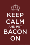 Keep Calm and Put bacon On Snorg Tees Plastic Sign Plastové cedule