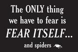Fear Spiders Snorg Tees Plastic Sign Placa de plástico por  Snorg