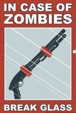 Zombies Break Glass Snorg Tees Plastic Sign Wall Sign