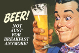 Beer Not Just for Breakfast Anymore Funny Plastic Sign - Plastik Tabelalar