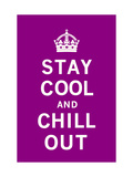 Stay Cool and Chill Out Premium Giclee Print by  The Vintage Collection