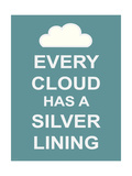 Every Cloud Has A Silver Lining Giclee Print by Unknown Unknown