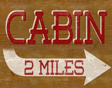Cabin Sign Prints