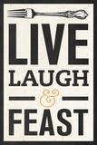 Live Laugh Kunstdrucke