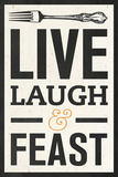 Live Laugh Prints