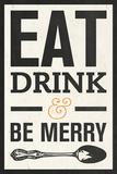 Eat Drink Kunstdrucke