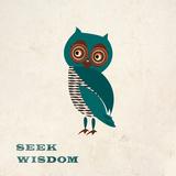 Seek Wisdom Prints