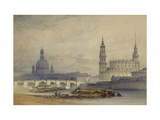 Dresden from the River Elbe Prints by William		 Callow