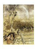 'So Nobody Can Quite Explain Exactly Where the Rainbows End' Posters by Arthur		 Rackham