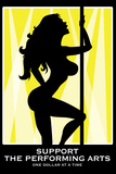 Support the Performing s Stripper Plastic Sign - Plastik Tabelalar