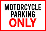 Motorcycle Parking Only Plastic Sign Plastic Sign