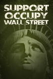 Support Occupy Wall Street Plastic Sign Plastic Sign