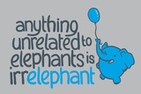 Irrelephant Snorg Tees Plastic Sign Plastic Sign