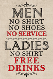 Ladies Free Drinks Men No Service Humor Plastic Sign Plastic Sign