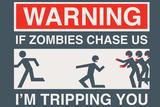 Zombie Chase Snorg Tees Plastic Sign Znaki plastikowe autor Snorg