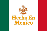 Hecho En Mexico Made in Mexico Plastic Sign Plastic Sign