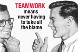 Teamwork Means Never Having to Take All the Blame Funny Plastic Sign Plastikschild