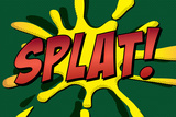 Splat! Comic Pop-Art Plastic Sign Plastic Sign
