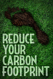 Reduce Your Carbon Footprint Motivational Plastic Sign Plastic Sign