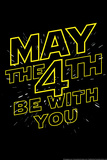May the 4th Be With You Snorg Tees Plastic Sign Plastic Sign by  Snorg