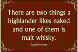 Scottish Proverb Things a Highlander Likes Naked Plastic Sign Plastic Sign