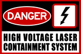 High Voltage Laser Containment System Plastic Sign Plastic Sign
