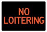 No Loitering Sign Poster Posters