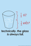 Glass is Always Full Snorg Tees Plastic Sign Plastic Sign by  Snorg
