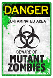 Danger Mutant Zombies Sign Poster Poster