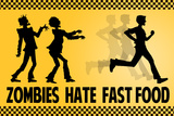 Zombies Hate Fast Food Plastic Sign Wall Sign