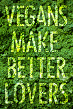 Vegans Make Better Lovers Plastic Sign Wall Sign