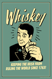 Whiskey Keeping Irish From Running World Since 1763 Funny Retro Plastic Sign Wall Sign
