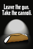 Leave the Gun Take the Cannoli Quote Plastic Sign Wall Sign
