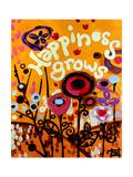Happiness Grows Poster par Natasha Wescoat