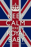 Keep Calm Royal Baby Commemorative Plastic Sign Wall Sign