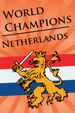 Netherlands (2010 World Cup Champions) Sports Plastic Sign Plastic Sign