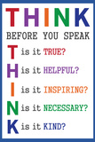 Think Before You Speak Education Poster Prints